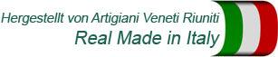 Hergestellt von Artigiani Veneti Riuniti  Real Made in Italy